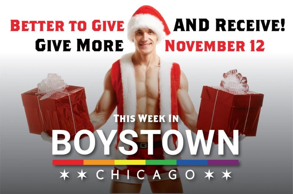 This Week in Boystown – Give and Receive 11/9